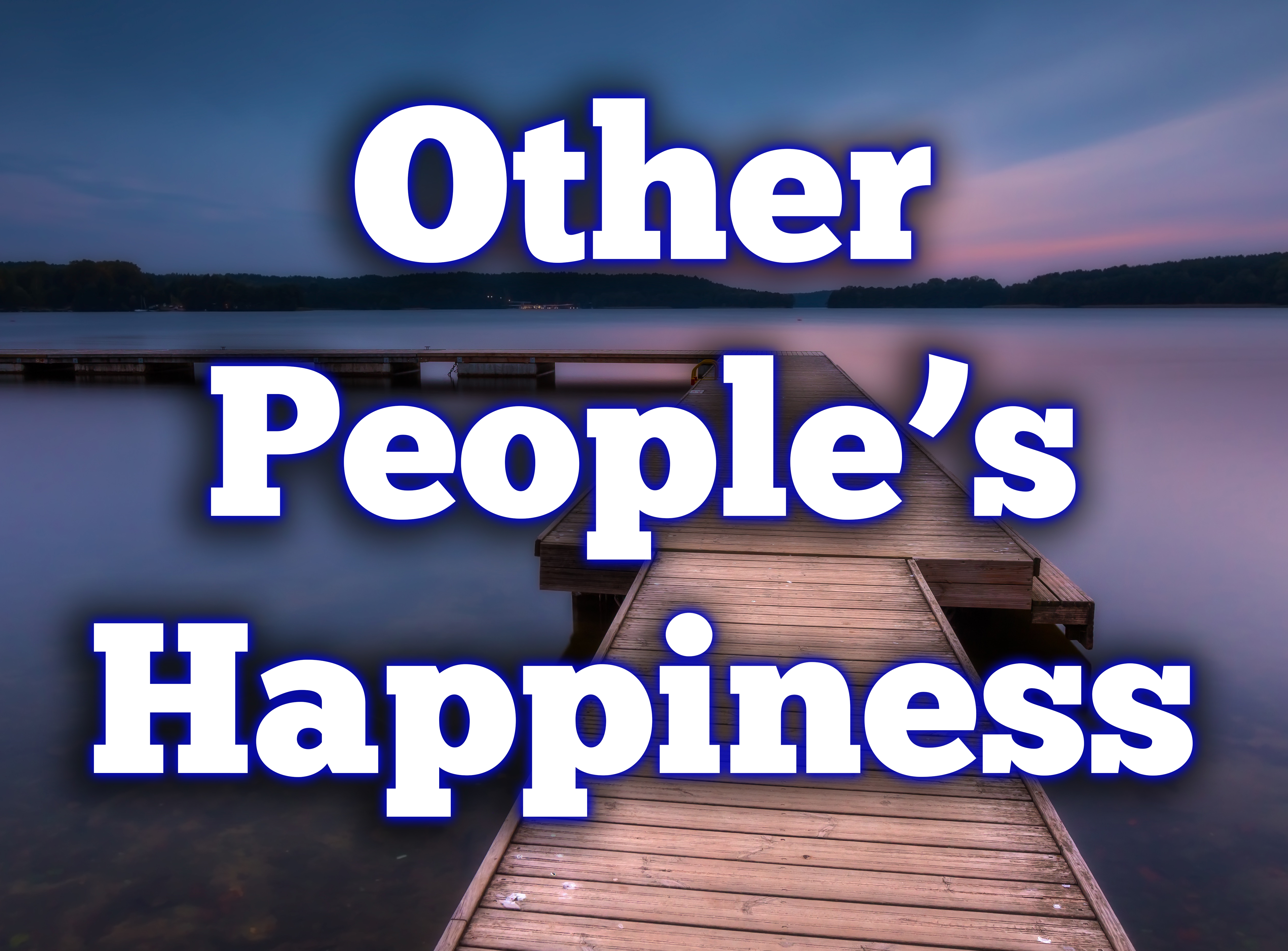 Other People's Happiness | Playhouse on the Square | Memphis